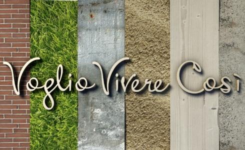 """""""VOGLIO VIVERE COSI'"""" E LA CASA DEI VOSTRI SOGNI, SU CIELO"""