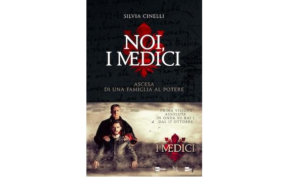 """I Medici, una famiglia da """"bere"""": dopo la serie ecco il libro"""