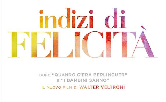 Walter Veltroni: Indizi di felicità, film prodotto da Sky, a maggio al cinema