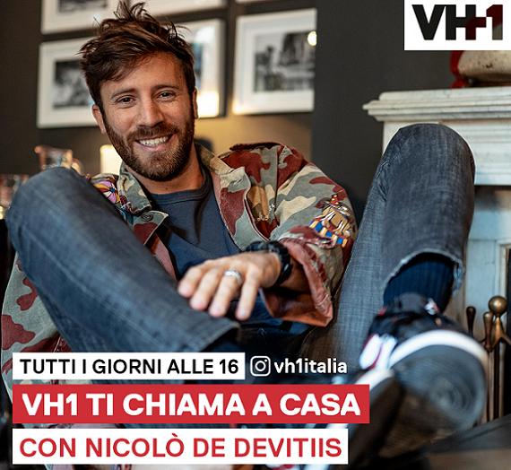 VH1 ti chiama a casa: tornano gli ospiti di Nicolò De Vitiis